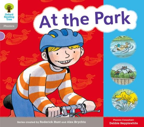 Oxford Reading Tree: Level 1: Floppy's Phonics: Sounds and Letters: At the Park By Roderick Hunt