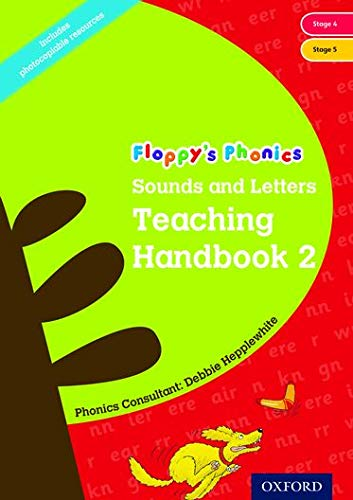 Oxford Reading Tree: Floppy's Phonics: Sounds and Letters: Handbook 2 (Year 1) By Debbie Hepplewhite