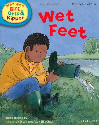 Oxford Reading Tree Read With Biff, Chip, and Kipper: Phonics: Level 4: Wet Feet von Mr Roderick Hunt