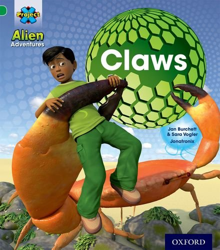 Project X: Alien Adventures: Green: Claws By Jan Burchett