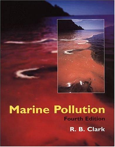 Marine Pollution By R.B. Clark