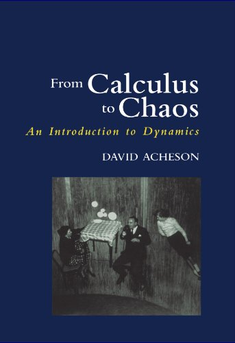 From Calculus to Chaos: An Introduction to Dynamics by David Acheson