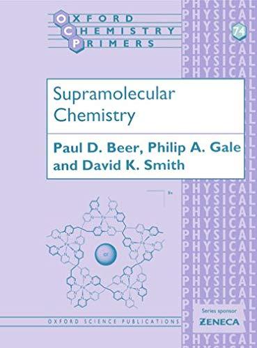 Supramolecular Chemistry by Paul Beer (Inorganic Chemistry Laboratory, University of Oxford)