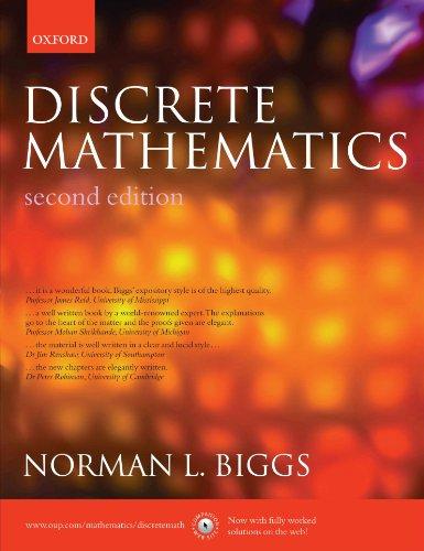 Discrete Mathematics By Norman L. Biggs (Professor of Mathematics, London School of Economics, University of London)