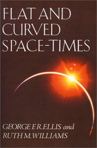 Flat and Curved Space-times By George Ellis