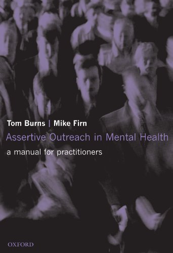 Assertive Outreach in Mental Health By Tom Burns