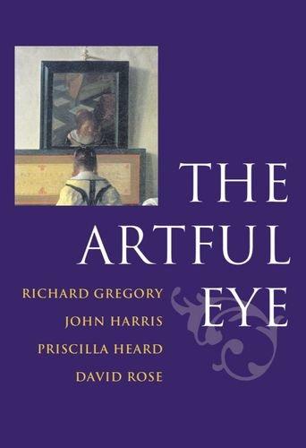 The Artful Eye By Edited by Richard L. Gregory