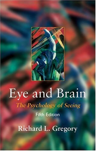 Eye and Brain By R.L. Gregory