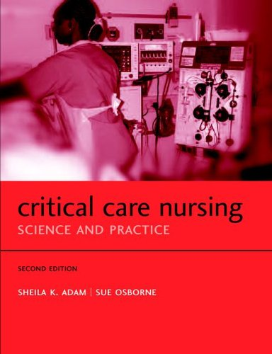 Critical Care Nursing By Sheila K. Adam