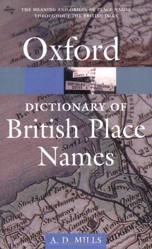 A Dictionary of British Place-names by A.D. Mills