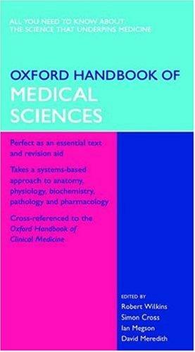 Oxford Handbook of Medical Sciences by Dr. Robert Wilkins