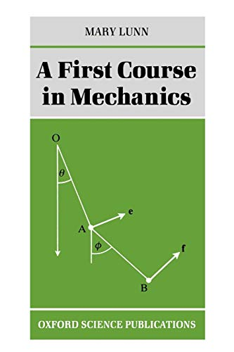 A First Course in Mechanics by Mary Lunn
