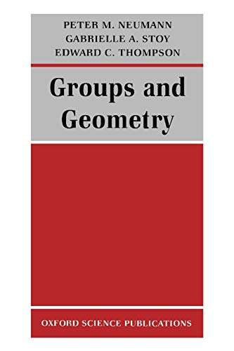 Groups and Geometry By Peter M. Neumann