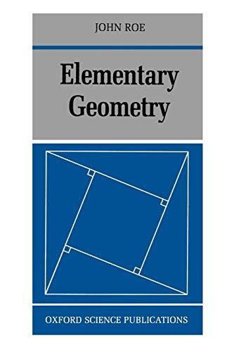 Elementary Geometry By John Roe