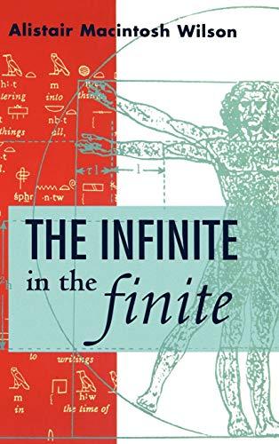 The Infinite in the Infinite By Alistair Macintosh Wilson