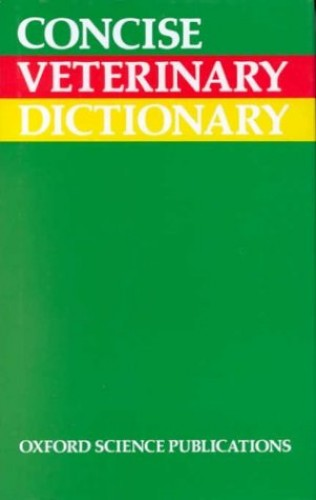 Concise Veterinary Dictionary by CM Brown