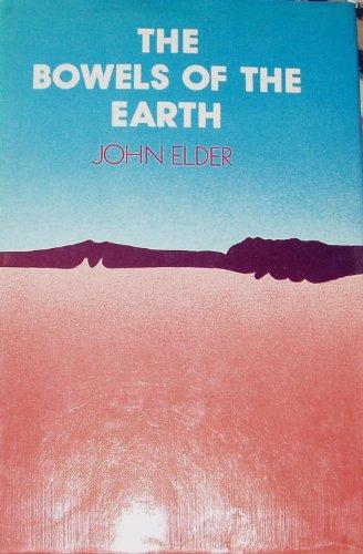 Bowels of the Earth By John W. Elder