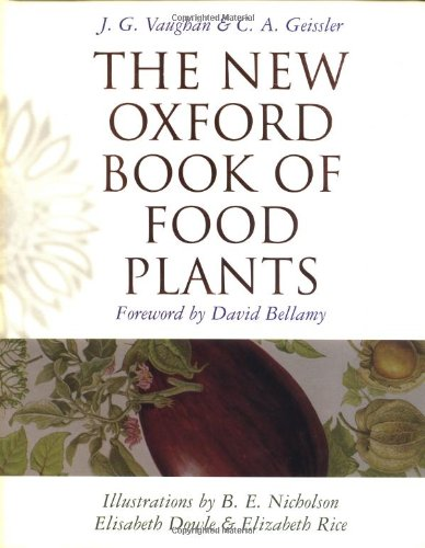 The New Oxford Book of Food Plants By J.G. Vaughan