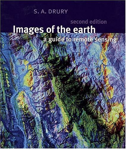 Images of the Earth By S. A. Drury