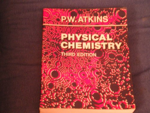 Physical Chemistry By Peter W. Atkins