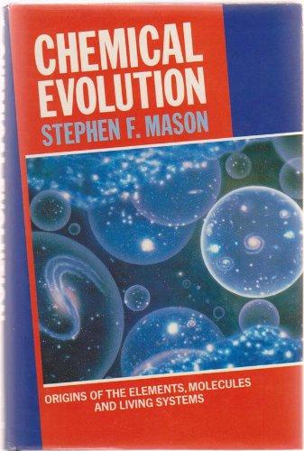 Chemical Evolution By Stephen F. Mason