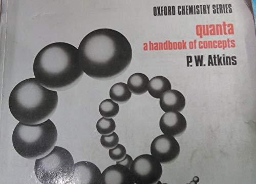 Quanta: A Handbook of Concepts (Oxford Chemistry) By Peter W. Atkins