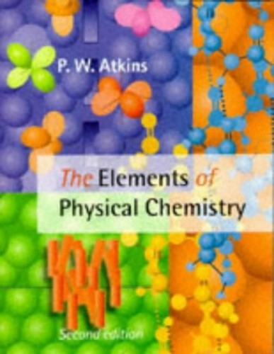 The Elements of Physical Chemistry By Peter W. Atkins