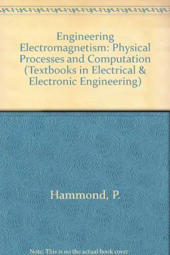 Engineering Electromagnetism By P. Hammond