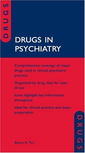 Drugs in Psychiatry By Basant K. Puri