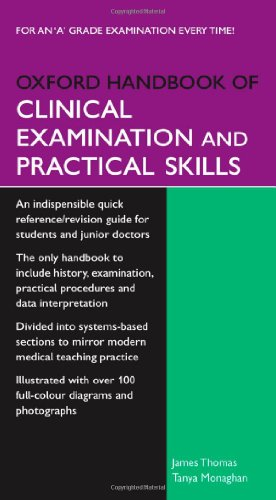 Oxford Handbook of Clinical Examination and Practical Skills (Oxford Medical Handbooks) By Edited by James Thomas