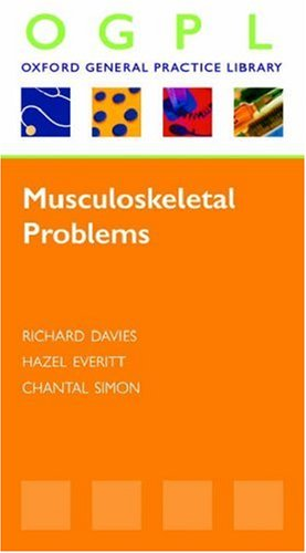 Musculoskeletal Problems (OXFORD GP LIBRARY SERIES P) By Hazel Everitt