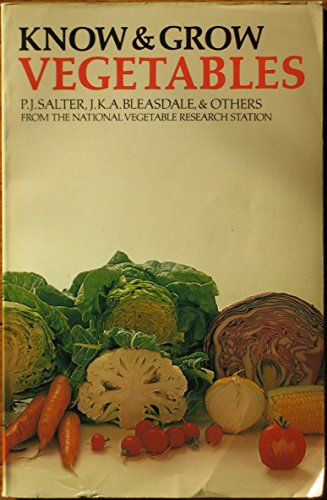 Know and Grow Vegetables By P.J. Salter
