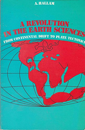 Revolution in the Earth Sciences By A. Hallam