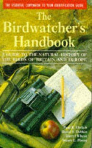 The Birdwatcher's Handbook By Paul R. Ehrlich