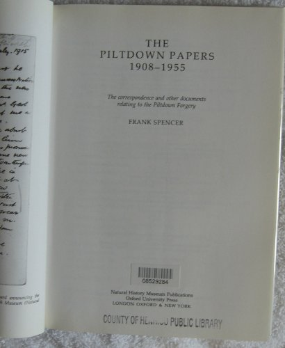 The Piltdown Papers, 1908-55 By Edited by Frank Spencer