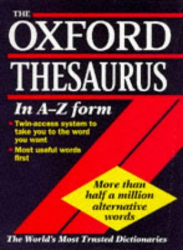 The Oxford Thesaurus by Edited by Laurence Urdang