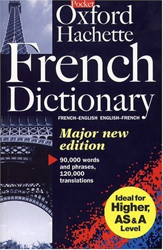 The Oxford-Hachette French Dictionary By Edited by Marie-Helene Correard