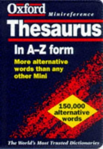 The Oxford Minireference Thesaurus By Edited by Alan Spooner