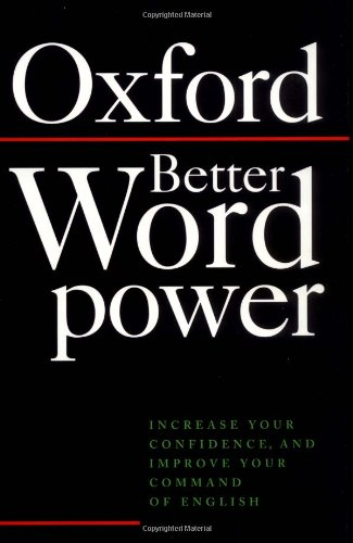 Better Word Power: Increase Your Confidence, and Improve Your Command of English By Janet Whitcut