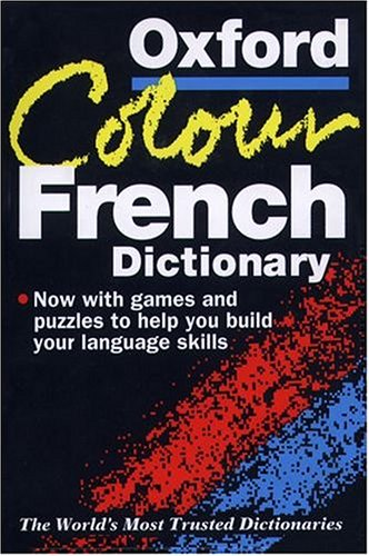 The Oxford Colour French Dictionary By Edited by Michael Janes