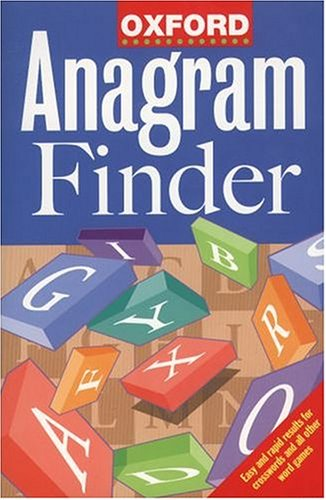 Oxford Anagram Finder By Created by Oxford University Press
