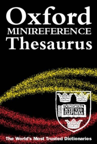 Oxford Minireference Thesaurus By Alan Spooner