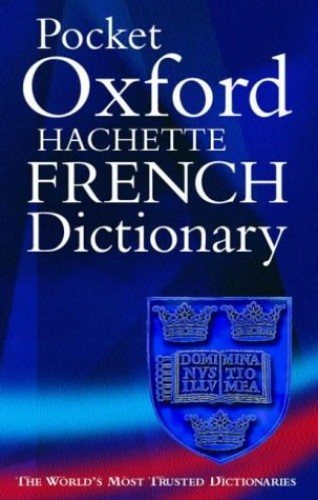 The Pocket Oxford-Hachette French Dictionary By Marie-Helene Correard
