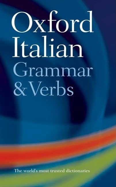 Oxford Italian Grammar and Verbs By Colin McIntosh