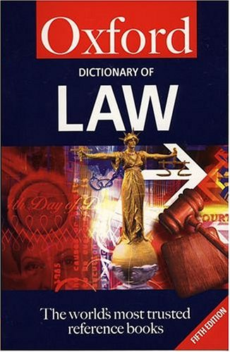 A Dictionary of Law By Elizabeth A. Martin