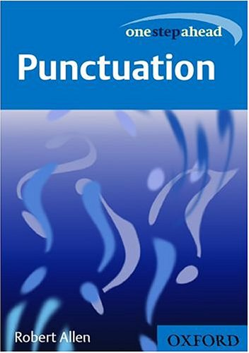 One Step Ahead: Punctuation By Robert Allen