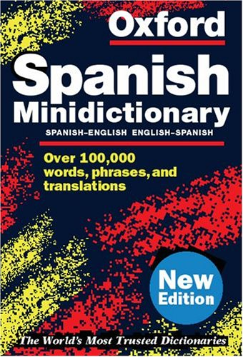 Oxford Spanish Minidictionary By Christine Lea