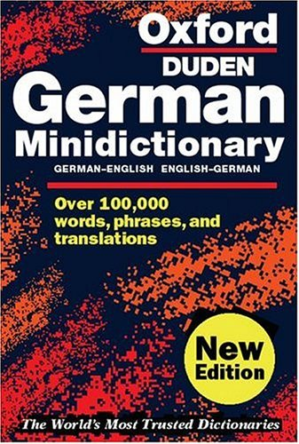 Oxford German Minidictionary (Oxford Minireference) by Edited by Roswitha Morris