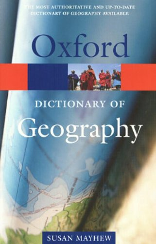 A Dictionary of Geography By Susan Mayhew