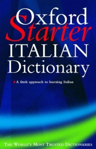 The Oxford Starter Italian Dictionary By Edited by Colin McIntosh